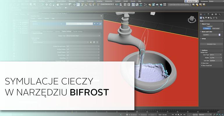 Symulacja cieczy w 3ds Max Fluids – Maya Bifrost - PCC Polska